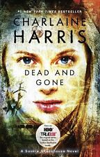 Dead And Gone (Sookie Stackhouse/True Blood, Book