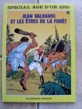 bd JEAN VALHARDI et les êtres de la forêt 1987 Eddy Paape / Yvan Delporte TBE