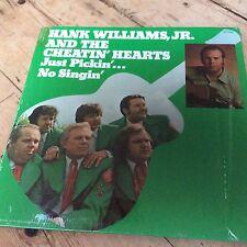 HANK WILLIAMS JR . / CHEATING HEARTS  LP JUST PICKIN' NO SINGIN'..... 33 rpm