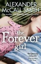 The Forever Girl, McCall Smith, Alexander | Paperback Book | Good | 978034913871