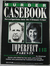 Murder Casebook Issue 118 - Imperfect Parents, Dale Cavaness, Marie Hilley