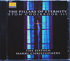 THE SIXTEEN Eton Choirbook Vol.3 THE PILLARS OF ETERNITY Harry Christophers CD