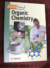 Instant Notes in Organic Chemistry by G. Patrick (2000, Paperback)