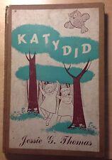 Katydid Jessie G. Thomas 1952 1st Edition, Hardcover, Rare!!!