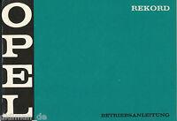 Opel Rekord Bedienungsanleitung 1969 4/69 Betriebsanleitung manual manuel Auto