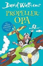 Propeller-Opa von David Walliams (2017, Gebundene Ausgabe)