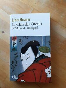 Le Clan des Otori, tome 1 : Le Silence du Rossignol - Lian Hearn - Folio