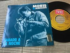 "MORIS & AMIGOS - SABADO A LA NOCHE 7"" SINGLE TWINS 87 ROCK AND ROLL"