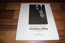 Jane Atwood -- NÄCHTLICHER ALLTAG // Begegnung mit Prostituierten Bildband 1980
