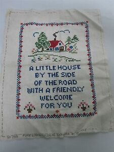 "VTG HAND STITCHED EMBROIDERED SAMPLER ""A LITTLE HOUSE BY THE SIDE OF THE ROAD"""