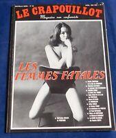 LE CRAPOUILLOT Nouvelle série n°63. LES FEMMES FATALES. 1982
