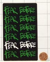 NEW RARE FEAR BEFORE SELF-TITLED PROMO STICKER DECAL LZ