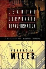 Leading Corporate Transformation: A Blueprint for Business Renewal by Robert H.