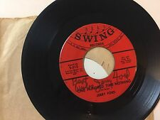 COUNTRY 45 RPM RECORD - JERRY FORD - SWING RECORDS S-513
