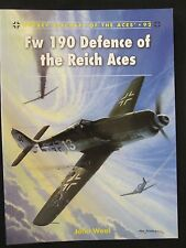Osprey Aircraft of the Aces 92: Fw 190 Defence of the Reich Aces