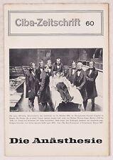 Brunn, Ruth v. & Hügin, Werner: Die Anästhesie.  Ciba Zeitschrift Wehr