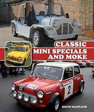 Classic Mini Specials And Moke Mainland  Keith 9781785000010