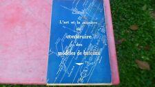 L'Art et La Way (only) to Build Of Models of Ships G Lequesne 1944