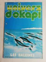 N38 Rivista Universo Okapi N° 106 Pitié Per I Balene, La Caccia Alla Balena