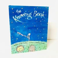 The Knowing Book Rebecca Kai Dotlich First Ediiton Hardcover w/ Dust Jacket New
