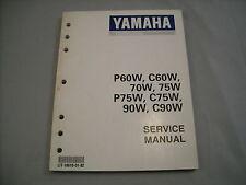 Yamaha Outboard Service Manual P60W C60W 70W 75W P75W C75W 90W C90W