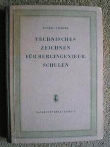 Technisches Zeichnen für Bergingenieurschulen - DDR Buch 1954 - Bergbau