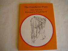 Children's Illustrated Classic;THE GUNDAROO PONY by Libby Anderson 1st Ed. HCDJ