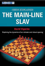 Chess Explained The Main-line Slav David Vigorito Pbk, 2009 Chess Gambit books