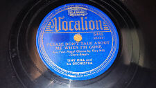"TINY HILL Please Don't Talk About Me When I'm Gone / Mickey 10"" 78 Vocalion 5445"