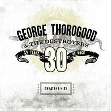 1 CENT CD Greatest Hits: 30 Years Of Rock - George Thorogood