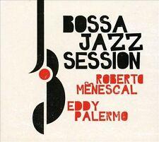 ROBERTO MENESCAL/ED PALERMO - BOSSA JAZZ SESSION * NEW CD