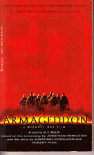 Armageddon PB 1998 M. C. Bolin Movie Tie-in -- 1st/1st Mass Market