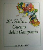 L'ANTICA CUCINA DELLA CAMPANIA IL MATTINO R336