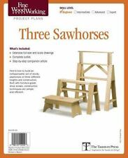 Fine Woodworking's Three Sawhorses Plan by Fine Woodworking Magazine Editors...