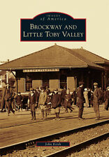 Brockway and Little Toby Valley [Images of America] [PA] [Arcadia Publishing]