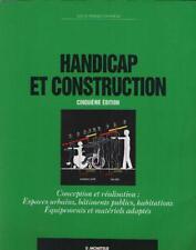 Handicap et Construction - Louis-Pierre Grosbois - Ed. Le Moniteur - Voir Résumé