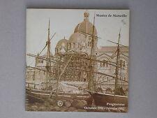 Musées de Marseille programme 1991 - 1992 - Savonnerie Transbordeur Rimbaud