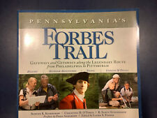 Pennsylvania's Forbes Trail. Gateways  Along Route From Pittsburgh Philadelphia