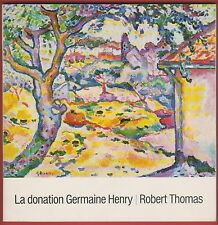 La Donation Germaine Henry, Robert Thomas, Peintures, Sculptures et Objets d'Art