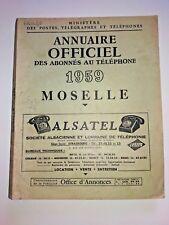 ANNUAIRE OFFICIEL DES ABONNES AU TELEPHONE 1959 LORRAINE MOSELLE Metz Forbach
