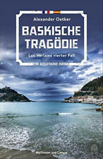 Baskische Tragödie. Luc Verlains vierter Fall - Alexander Oetker  [Taschenbuch]