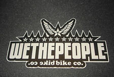 1 AUTHENTIC WETHEPEOPLE BIKE CO. BMX BICYCLES STICKER / DECAL WTP #5 AUFKLEBER