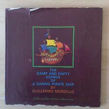 The Damp and Daffy Doings of a Daring Pirate Ship: Guillermo Mordillo 1971 Rare