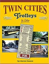 Twin Cities Trolleys In Color  / trains / railroad / trackside