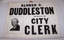 Old ALONZO DUDDLESTON Republican CITY CLERK Election Sign TERRE HAUTE INDIANA