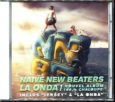 NAIVE NEW BEATERS - LA ONDA - CD ALBUM NEUF ET SOUS CELLO