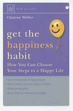 Help Yourself Get the Happiness Habit: How you can choose your steps to a happy