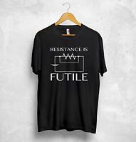 Resistance Is Futile T Shirt Electrician Engineer Science The Big Bang Theory
