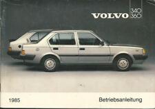 VOLVO 340 / 360 1 Betriebsanleitung 1985 Bedienungsanleitung Handbuch  BA