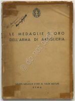 Le medaglie d'oro dell'arma di artiglieria - 1939